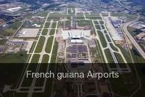 French guiana Airports