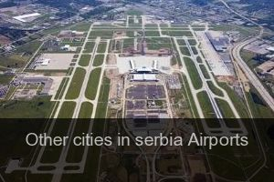 Other cities in serbia Airports